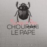 Chouraki le pape – Costumes