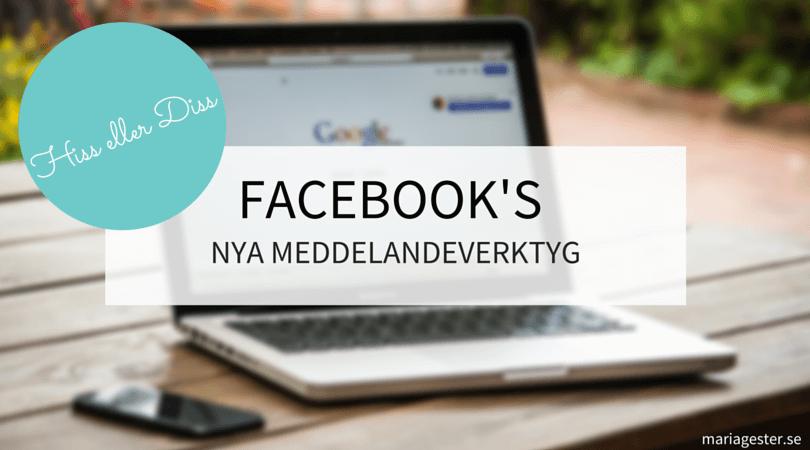 Facebook's nya meddelandeverktyg