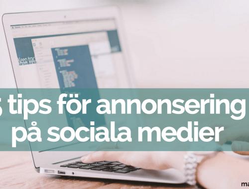 5 tips för annonsering på sociala medier