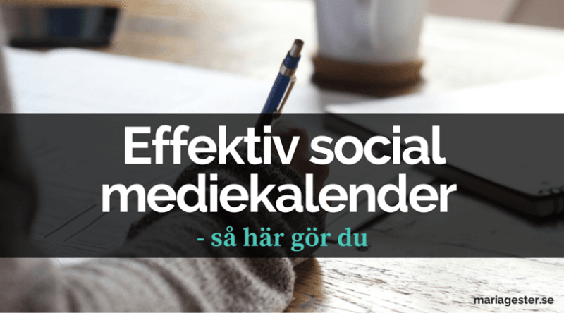 Effektiv social mediekalender
