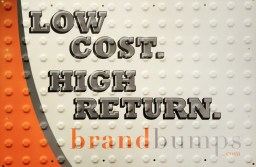 Low Cost High Return