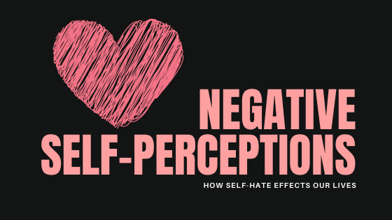 negative self perception