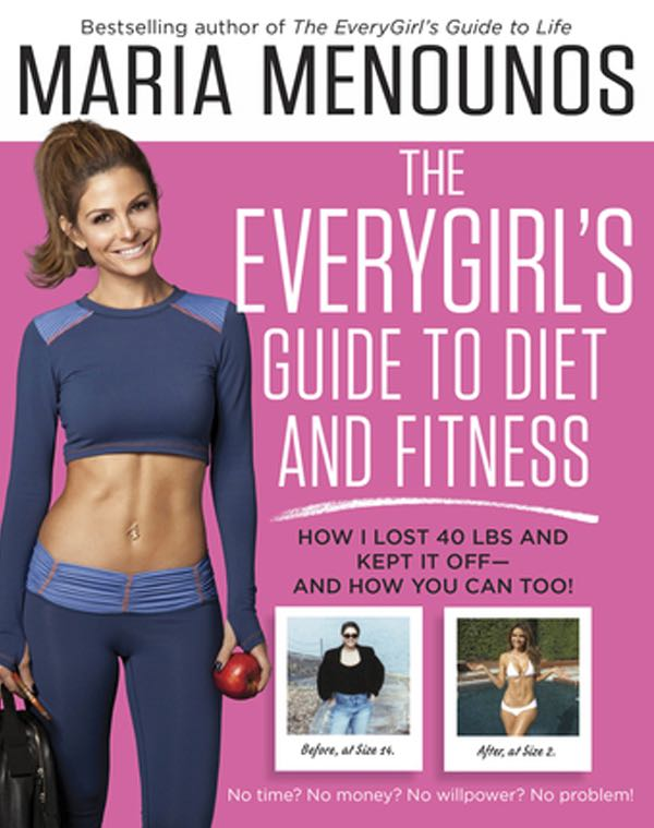 maria menounos everygirl's guide to diet and fitness book