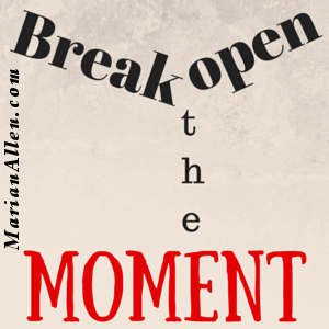 breaking open the moment