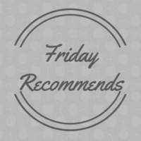 Friday Recommendsbw