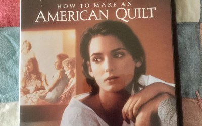 How to Make an American Quilt: Love in a Circle