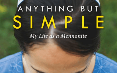 Anything But Simple: Luci Miller's Mennonite Life and Book Giveaway