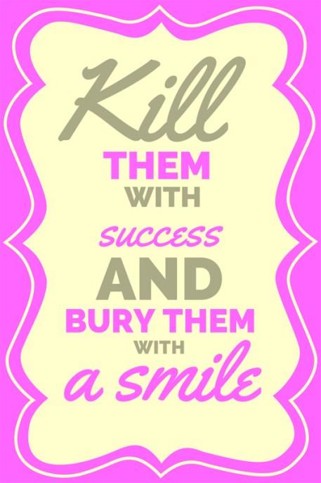 DAGENS-UTFORDRING-Kill-them-with-success