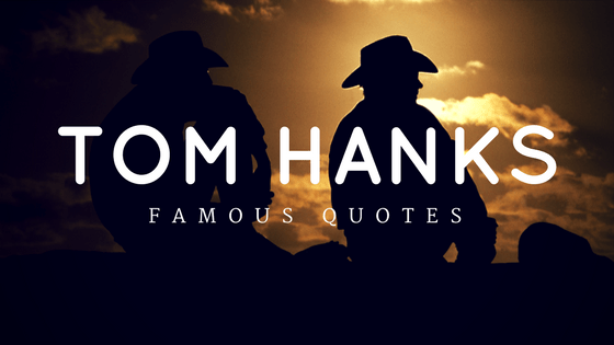 7 Quotes From Tom Hanks That Are Full Of Wisdom