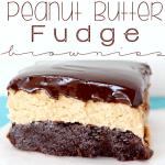 Peanut Butter Fudge Brownies