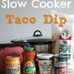 Slow Cooker Taco Dip