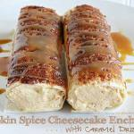 PUMPKIN SPICE CHEESECAKE ENCHILADAS WITH CARAMEL DRIZZLE
