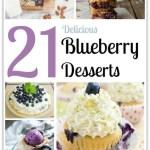 21 DELICIOUS BLUEBERRY DESSERTS