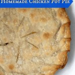 HOMEMADE BUT EASY CHICKEN POT PIE