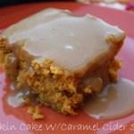 PUMPKIN CAKE WITH CARAMEL CIDER SAUCE