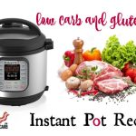 20 Low Carb and Gluten Free Instant Pot Electric Pressure Cooker Recipes