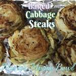 Baked Cabbage Steaks