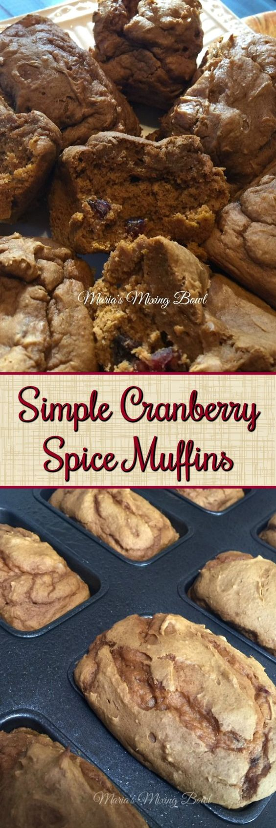 Simple Cranberry Spice Muffins - An easy delicious muffin that takes just minutes to make.  Perfect for breakfast, a snack  or dessert.