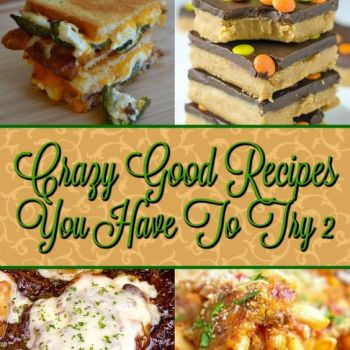 Crazy Good Recipe You Have To Try 2