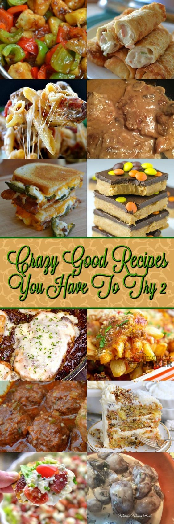 Crazy Good Recipe You Have To Try 2 more  amazing recipes from the best bloggers sharing their best recipes with you! They are all so delicious. YUM!