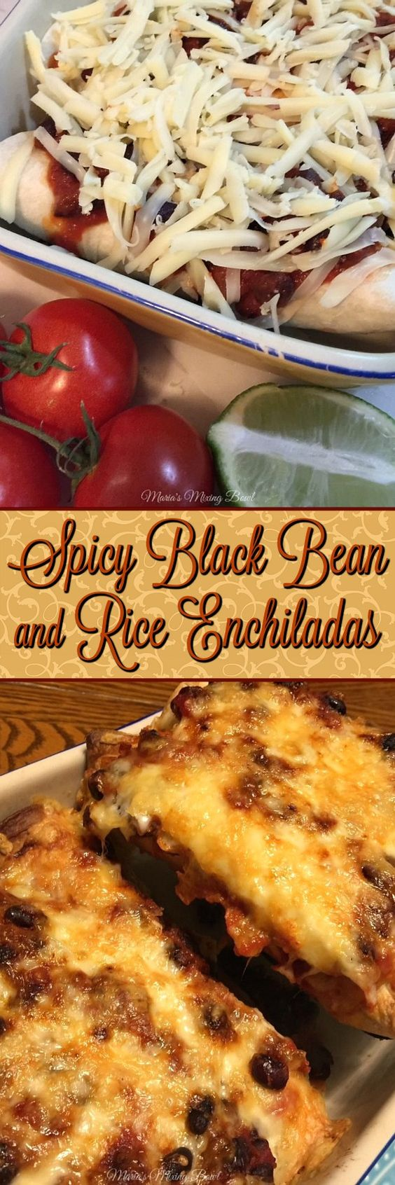 Spicy Black Bean and Rice Enchiladas-delicious comfort food for my family. When everyone in the family loves it you know it has to be good!