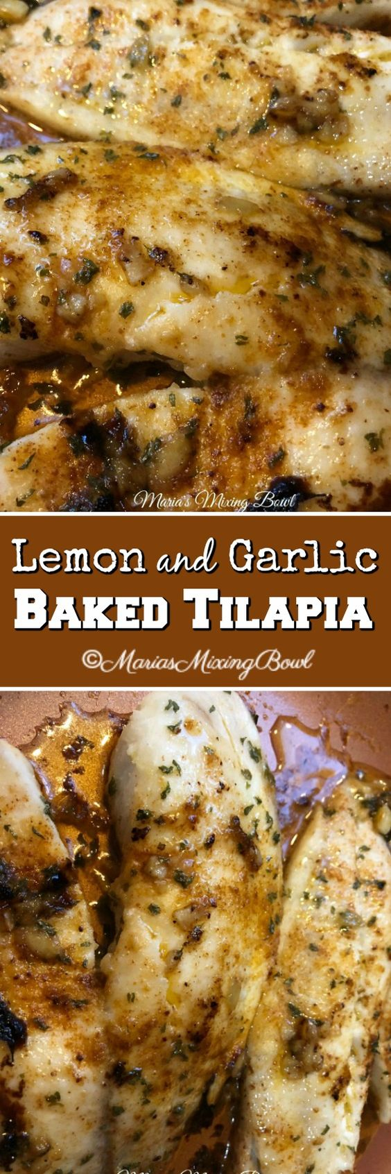 Lemon and Garlic Baked Tilapia - Tilapia fillets are baked to perfection with a topping mixture made with garlic , butter, lemon, parsley and seasonings.
