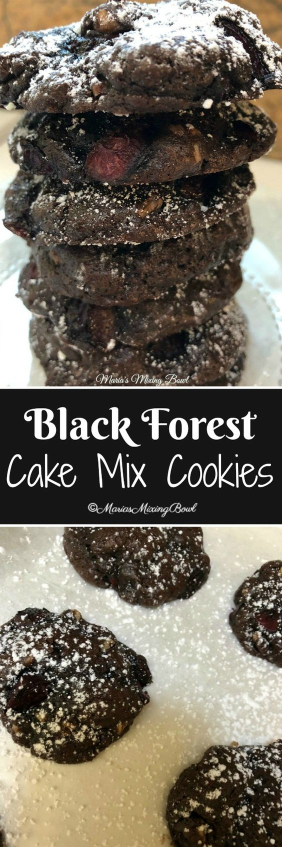 Black Forest Cake Mix Cookie Recipe starts out with a chocolate fudge cake mix and summer fresh choppedcherries.