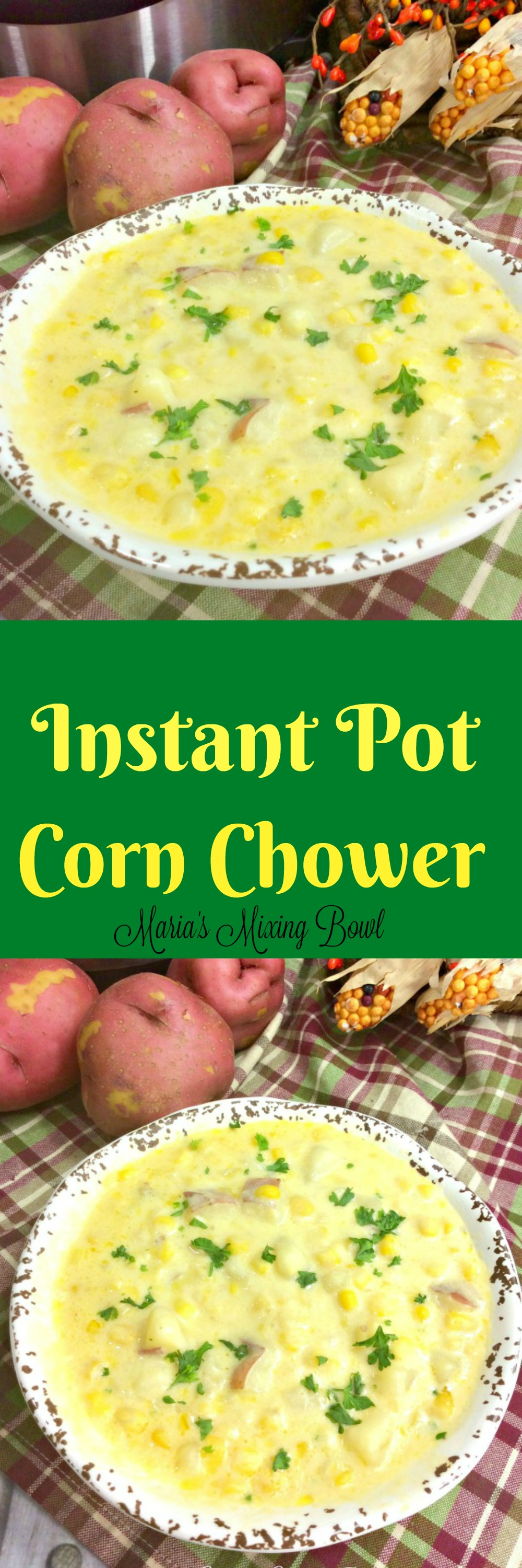 Instant Pot Corn Chowder Recipe- Thiscreamy, hearty, and full of flavorInstant Pot Corn Chowder eats more like a meal than a soup.It has just the right amount of creaminess without being too over the top thick, and it's also perfectly comforting.