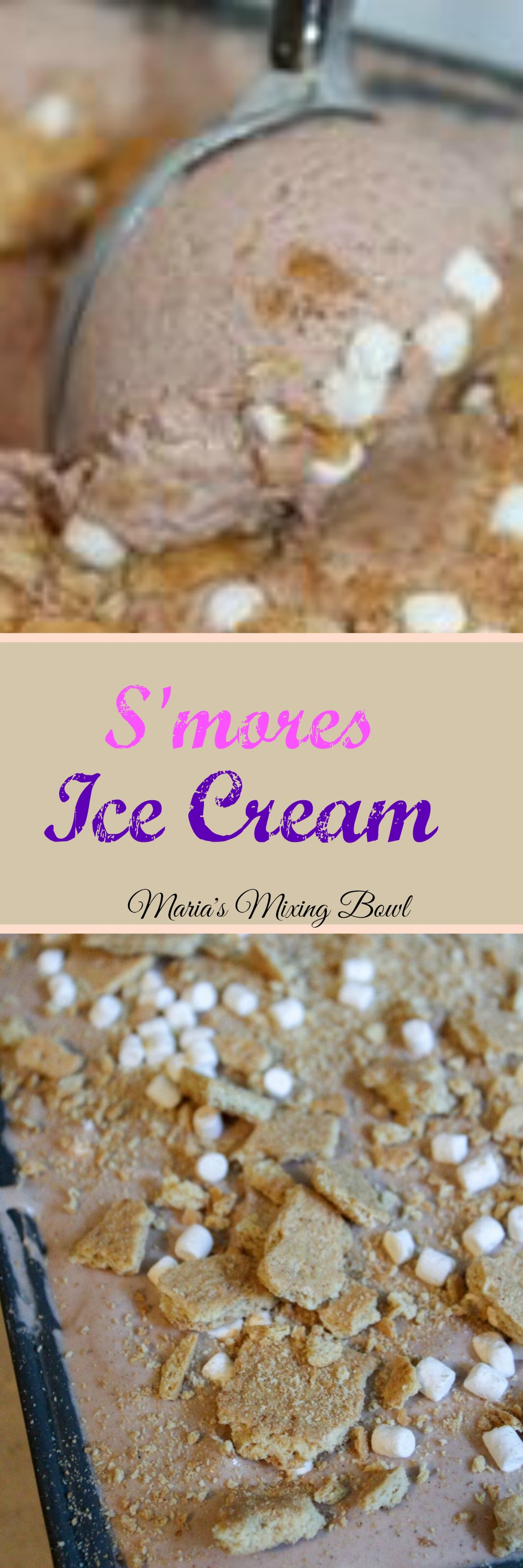 S'more Ice Cream - The Ultimate summer dessert.Easy and so creamy with chocolate, marshmallow and graham crackers!