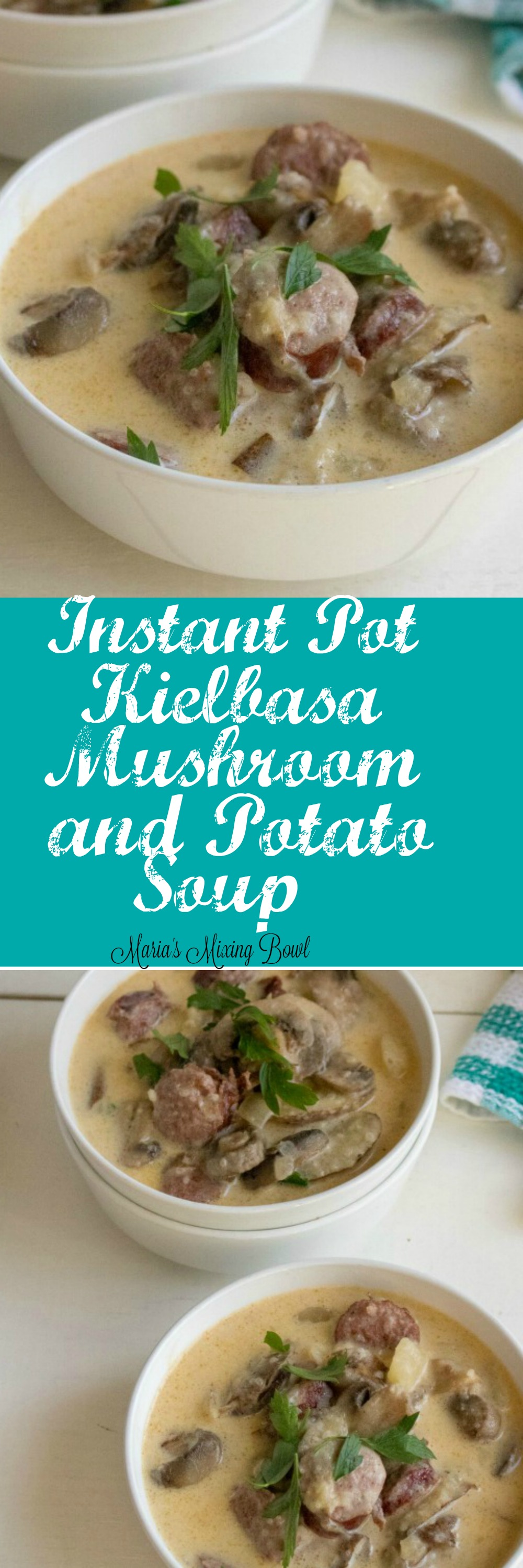 Instant Pot Kielbasa Mushroom and Potato Soup - This comforting and hearty soup is full of amazing flavor. It has become one of our favorite soups any day of the year!