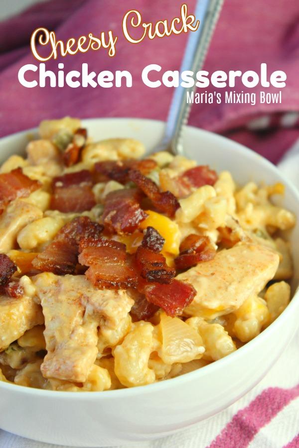 Cheesy Crack Chicken Casserole