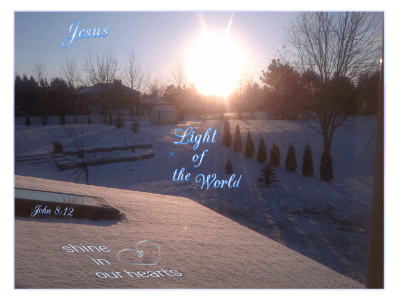 Jesus light of the world shine in our hearts