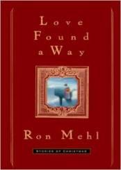 Love Found a Way - Ron Mehl