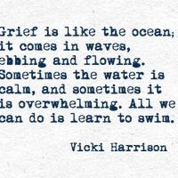 Celebrating Life and Riding The Waves of Grief