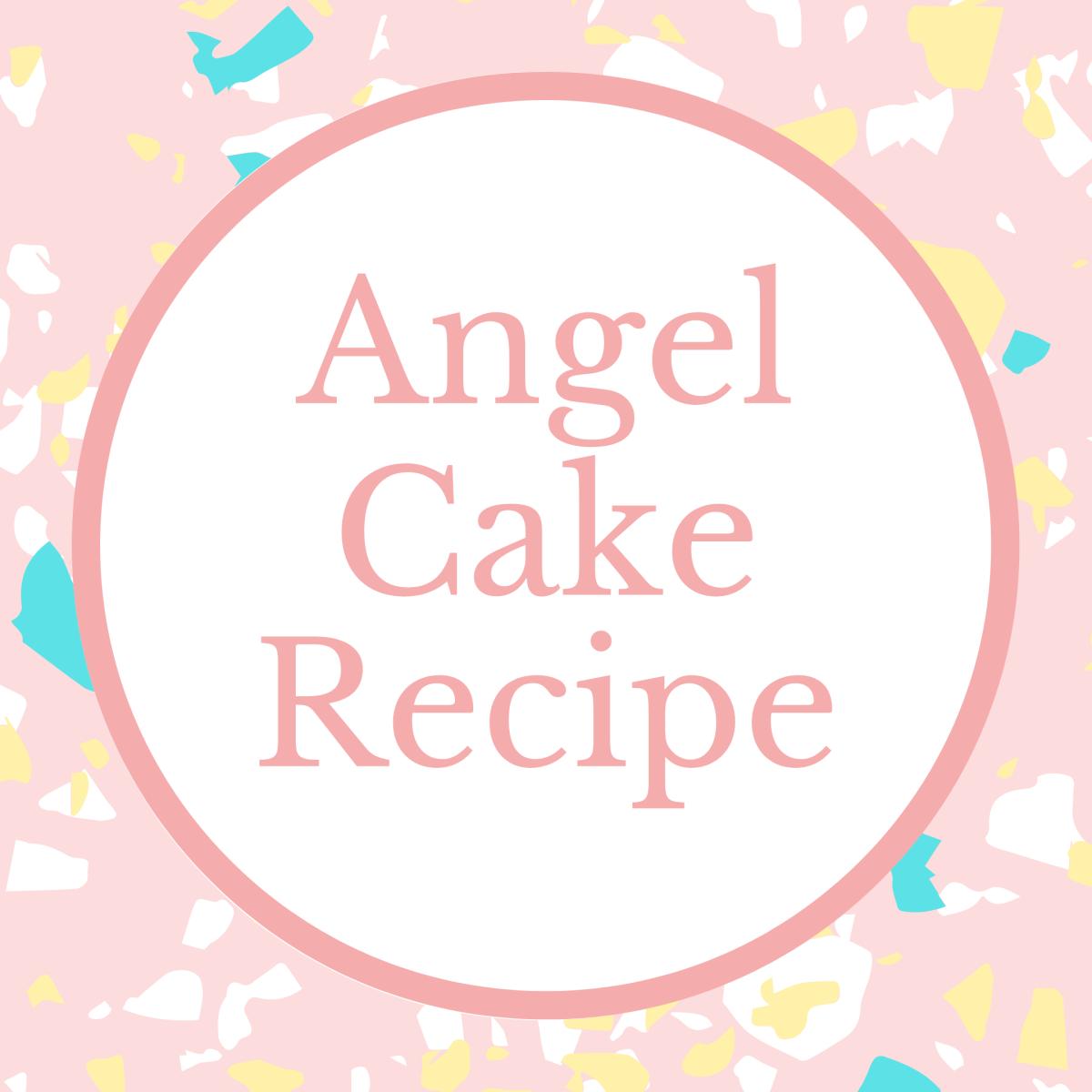 Angel Cake Recipe Marie Makes