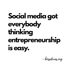 meme about social media making entrepreneurship look easy for article on mariedeveaux.com career coaching website about the challenges of starting a new business and being an entrepreneur