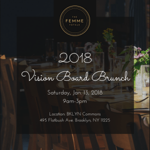 Femme Totale flyer for the Vision Board Brunch January 13, 2018 hosted by Marie Deveaux career coach and Luxe Leblanc, bridal stylist.