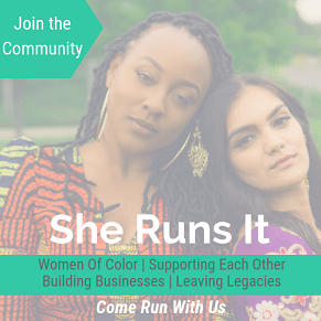 She Runs It Women of Color free Facebook Community add for women business owners to share skills, network and build legacies together for empowering marginalized communities. Come Run with us tag line appears in the foreground with a Black women in African garb and East Indian woman in a sari shown leaning on each other in the foreground.