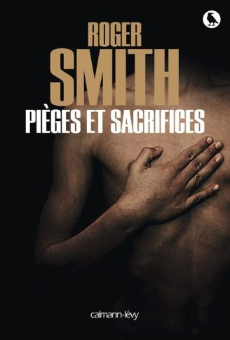 4561442_6_d622_pieges-et-sacrifices-de-roger-smith_4c1114c86f5cfc5214d5eb1f2a0d1363