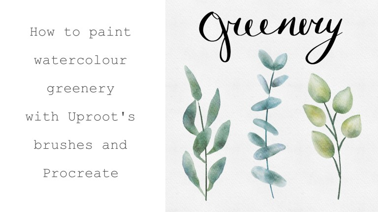 How to paint watercolour greenery on Procreate ?                                Comment dessiner des feuilles à l'aquarelle sur Procreate ?