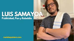 Luis Samayoa. Mariela Quintero.