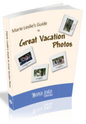 marie leslie's guide to great vacation photos