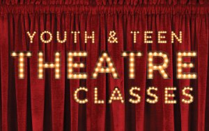 Youth & Teen Theatre Classes