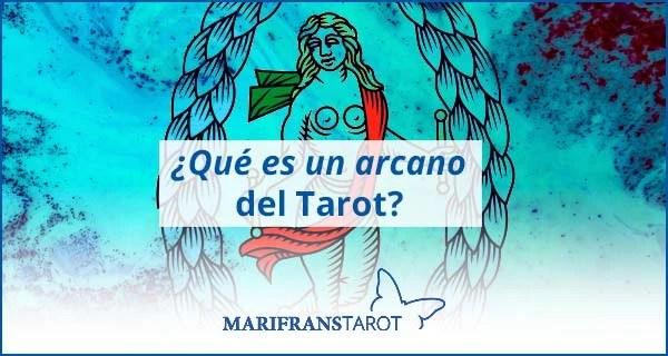 ¿qué es un arcano en el Tarot evolutivo Tarot terapéutico?