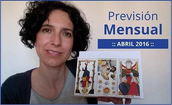 Previsión mensual con el Tarot. Abril 2016 en marifranstarot.com