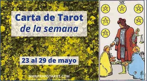 23 al 29 mayo 2016 Carta de Tarot semanal en marifranstarot.com