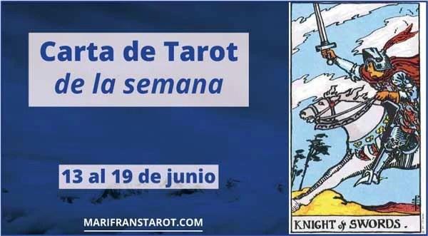 13 al 19 de junio 2016 Carta de Tarot semanal en marifranstarot.com