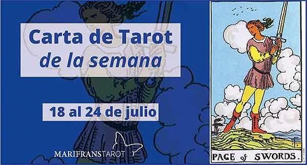 18 al 24 de julio 2016 Carta de Tarot semanal en marifranstarot.com