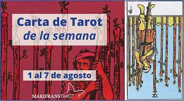 1 al 7 de agosto 2016 Carta de Tarot semanal en marifranstarot.com