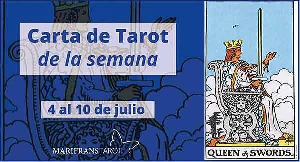 4 al 10 de julio 2016 Carta de Tarot semanal en marifranstarot.com